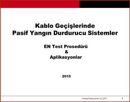 EN 1366-3 Penetration seals_ testing_application_TR MS_10_2015_Izmir